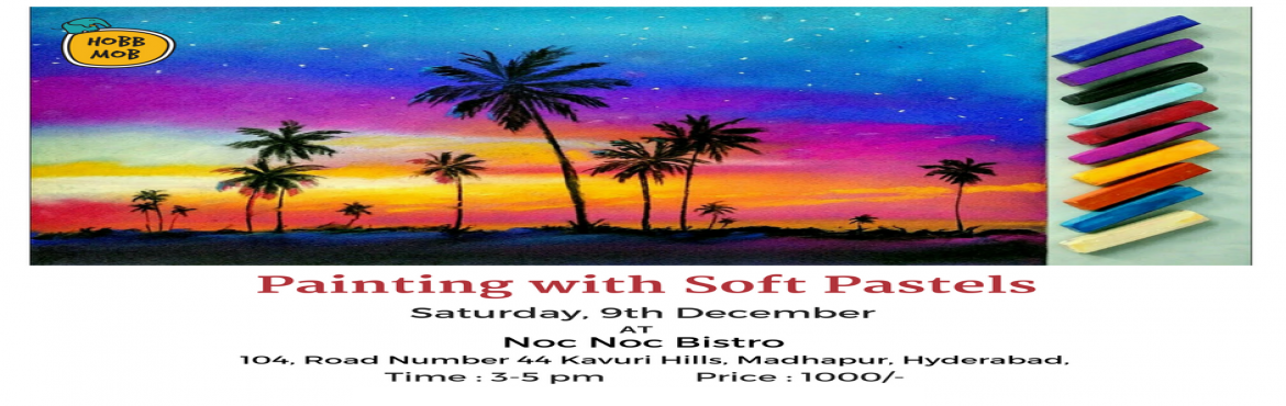 Book Online Tickets for Soft Pastels Workshop, Hyderabad.  Soft pastels are the most widely used form of pastel. The sticks have a higher portion of pigment and less binder, resulting in brighter colours. The drawing can be readily smudged and blended, but it results in a higher proportion of dust.Fini