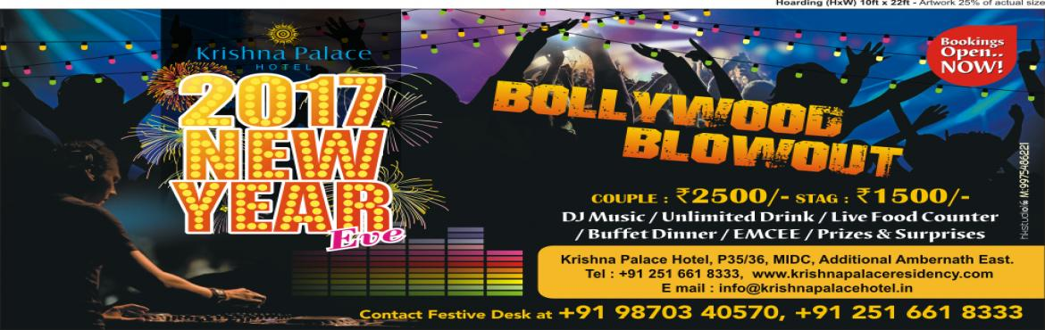 Book Online Tickets for New year Eve - Bollywood blow out, Ambernath.  WHILE WORK HAS BEEN KEEPING YOU BUSY, IT'S TIME TO SET NEW YEAR PLANS ALREADY. Get ready for the most amazing new year bash at Krishna Palace hotel – Ambernath.   We have a whole lot of activities planned for games, Fashion sho