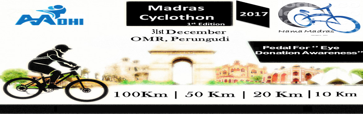 Book Online Tickets for Madras Cyclothon, Chennai. MADRAS CYCLOTHON Participate For Charity!! Pedal To Help!!  Cycling is sport for everyone!! AADHI EVENTS is organizing a cycling event with the name \
