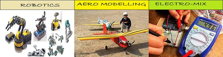 Summer camp on Robotics, Aero Modelling & Electro-Mix by Tech Innovates @Anna Nagar Chennai; starting from 16th April
