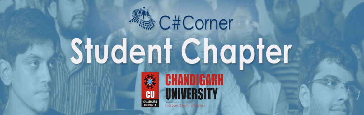 Book Online Tickets for Chandigarh University Student Chapter, Noida.   The students registered under C# Corner Student Chapter shall be entitled to the following benefits –    Workshops – Free access to 2 hands-on workshops on the latest technologies in a year to be held at your college.   T