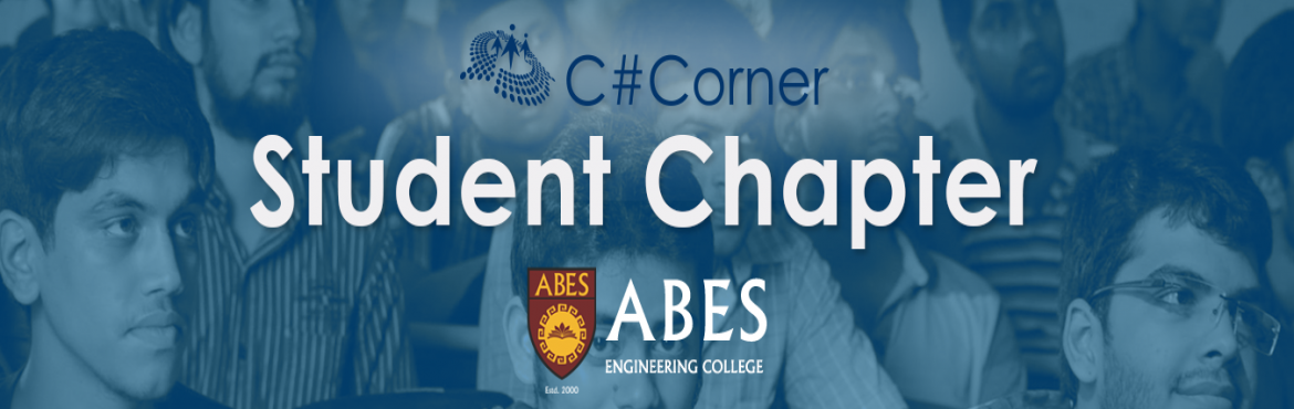 Book Online Tickets for ABES Engineering College Student Chapter, Noida.  The students registered under C# Corner Student Chapter shall be entitled to the following benefits –   Workshops – Free access to 2 hands-on workshops on the latest technologies in a year to be held at your college.  T