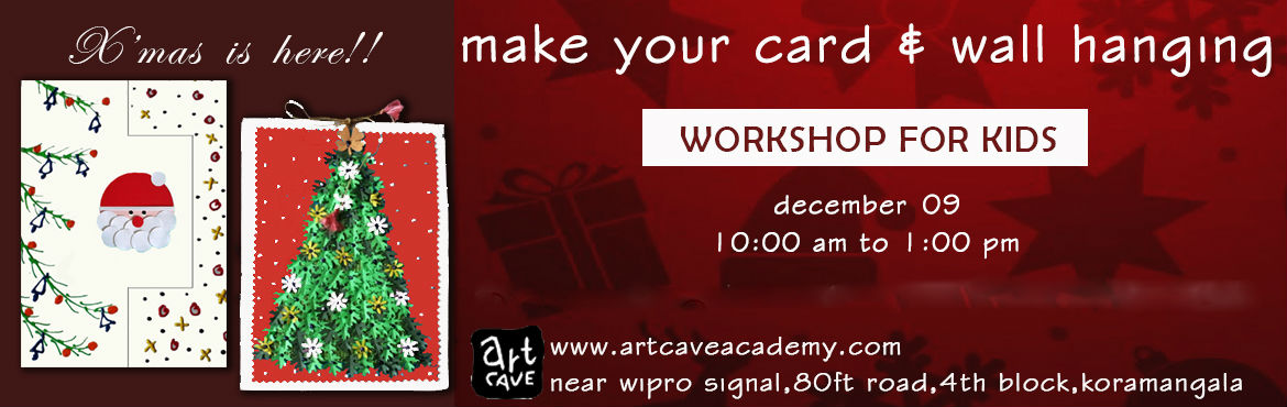 Book Online Tickets for Workshop for kids:Christmas crafts, Bengaluru.  This season, decorate your home with a fun x'mas craft made by your kids –a wall hanging made of handmade paper and green punch,glitters and thread. And also gift cards made by them to your loved ones!!The card will be made using pa