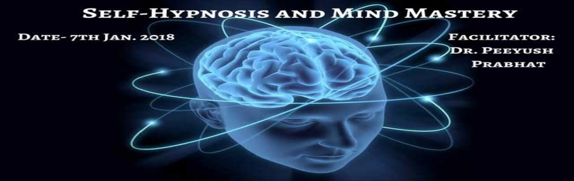 Book Online Tickets for Self-Hypnosis and Mind Mastery, New Delhi.  Our subconscious mind is a storehouse of infinite power and wisdom.Have you ever wondered why someone keeps on getting failures, scarcity or a stuck state, whereas for others life is a gift of abundance and success. This all depends on the prog