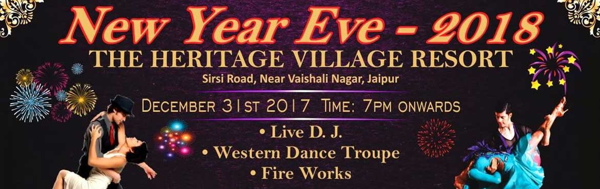 Book Online Tickets for THE MOST FLAMBOYANT NEW YEAR PARTY AT HE, Jaipur. THE MOST FLAMBOYANT NEW YEAR PARTY AT HERITAGE VILLAGE AND RESORTS, JAIPUR 2018Venue : The Heritage Village Resort & Spa, Address : Rajendra Nagar, Vaishali Nagar, Jaipur, Rajasthan 302034  Per couples entry Rs 6000 Stags with couples Rs 300