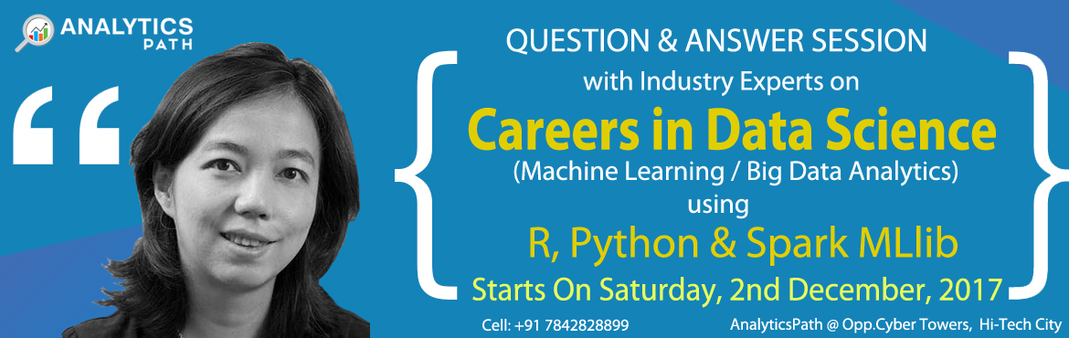 Build Your Data Science Career Knowledge By Attending Our Analytics Path Free Data Science Workshop In Hyderabad Scheduled On 2nd Dec @ 9AM.