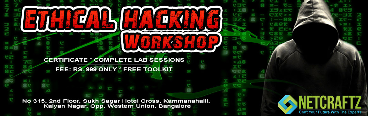 Book Online Tickets for Ethical Hacking Workshop, Bengaluru.  Overview of the WorkshopOne day Workshop on Ethical Hacking and Cyber Security. It will be completely practical lab sessions. Offensive and Defence attacks will be taught.Company\'s ProfileNETCRATZ is an EC-Council accredited Training and Exami