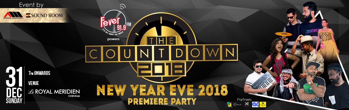 The Countdown 2018 - NYE at Le Royal Meridien