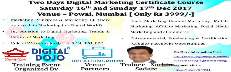 Understanding Digital Marketing at Powai Mumbai on 16 and 17 Dec 2017