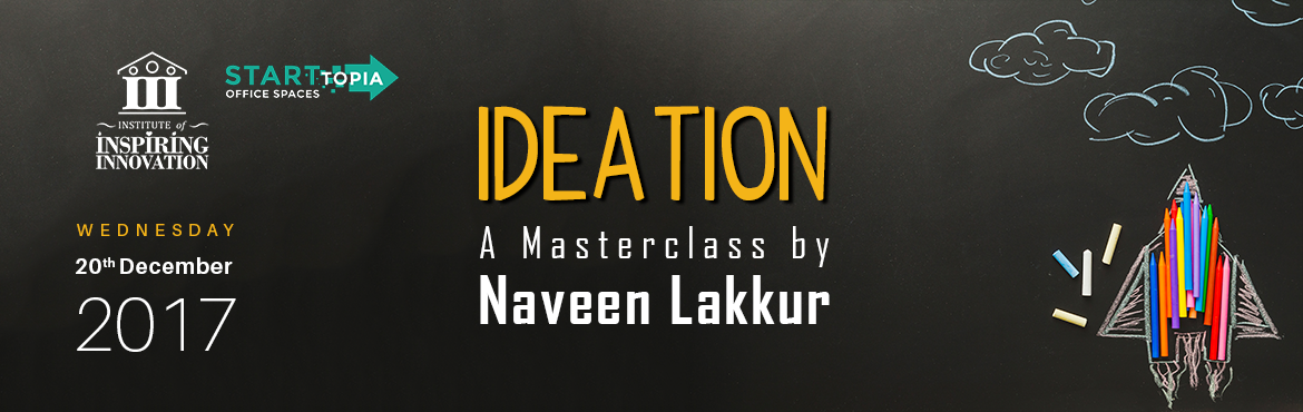 Book Online Tickets for Ideation- Turn Unlimited Thoughts Into O, Bengaluru. Ideation MasterclassSmart people do not have the problem of not having ideas. They actually have the problem of too many ideas. The challenge is picking the right idea to pursue. Ideation is not just a bulb glowing! Many a time, people think ideation