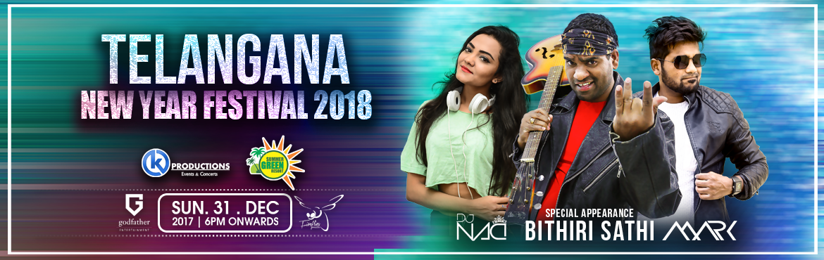 Book Online Tickets for Telangana New Year Festival 2018 at Summ, Secunderab. Telangana New Year Festival 2018 at Summer Green Resorts with BITHIRI SATHI  Its Been A Famous Journey Hosting The New Years For 2 Years now its time for the new year celebrations !!!!Who is excited for this new years eve 2018 at summer green r