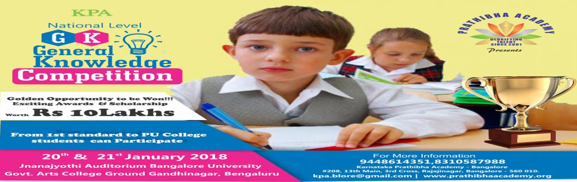 Book Online Tickets for KPA National Level General Knowledge Com, Bengaluru.  Karnataka Prathibha Academy to enrich the schooling and learning of national Talent hunt and general Knowledge contest. Our objective is to motivate students to strive for In-depth. We aim challenge and encourage the students to realize their t