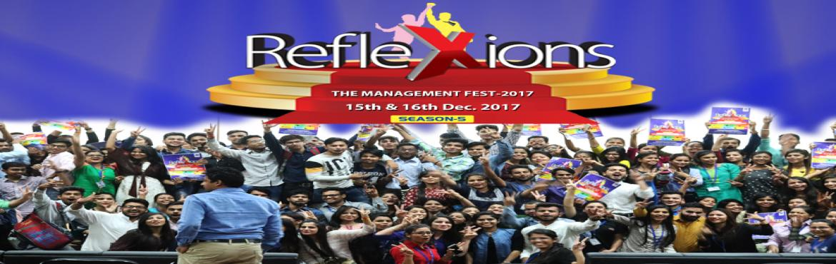 Book Online Tickets for IPER Reflexions, Bhopal.   Loaded with Exciting, Exhilarating fun-filled \'Learning in Action\' Competitions Exclusively for Management Students, Reflexions Management Fest Season - 5 is all set to be held on 15th & 16th December, 2017 at IPER Bhopal Campus !