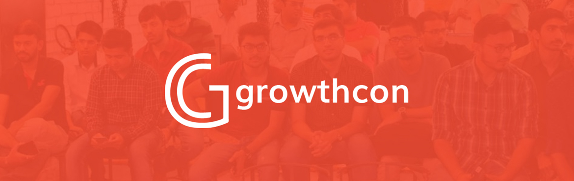 Book Online Tickets for Growth Con: Bangalore Reprise, Bengaluru. On the 15th of December 2017, Growth Con welcomes you to its first marketing event held in Bangalore as a part of our India tour for 2017 and 2018.   The goal is work on the quote, Your Network is your Networth by helping the aspiring marke