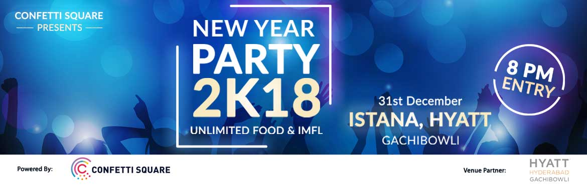 New Year Party 2018 at Hyatt - Gachibowli, Hyderabad