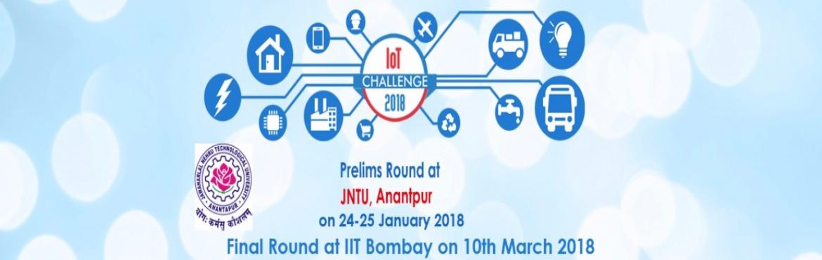 Book Online Tickets for IOT CHALLENGE PRELIMS - JNTU COLLEGE, Hyderabad. IoT Challenge 2018 is India\'s 2nd National Level Event based on Internet of Things (IoT), organised by i3indya Technologies which will be held at Radiance 2018 IIT Bombay on 10th March 2018  Event Flow Chart    Prelims at 8+