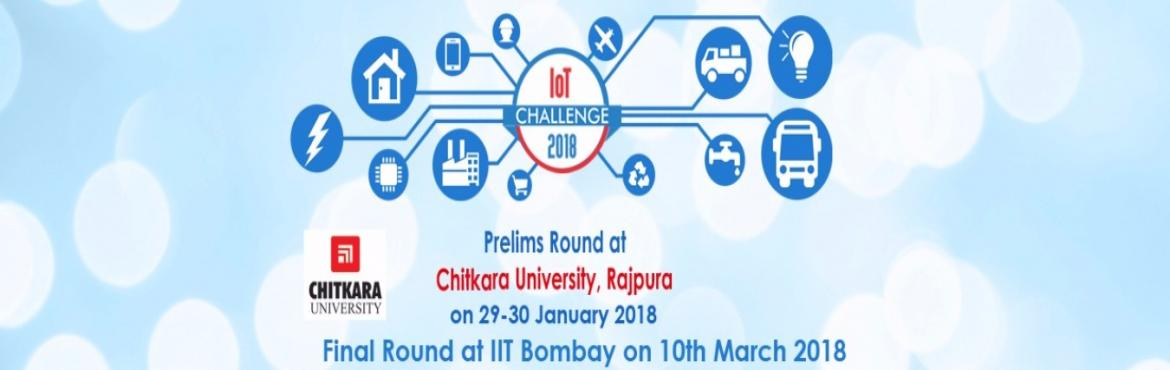 Book Online Tickets for IOT CHALLENGE PRELIMS - CHITKARA UNIVERS, Rajpura. IoT Challenge 2018 is India\'s 2nd National Level Event based on Internet of Things (IoT), organised by i3indya Technologies which will be held at Radiance 2018 IIT Bombay on 10th March 2018  Event Flow Chart    Prelims at 8+