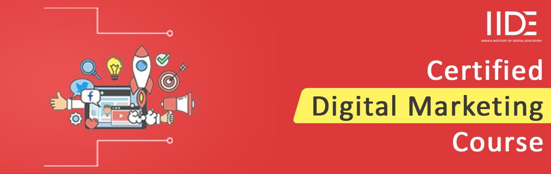 School of Digital Marketing - 6-Month Certified Course - IIDE
