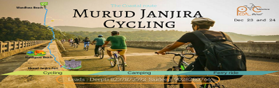 Book Online Tickets for Murud Janjira Cycling and Camping, Murud.   About Program :   Gear yourself with a helmet, knee guard, ear plugs and set off for this coastal trail to cover the mighty unconquered fort of Janjira and the mesmerizing Beauty in its own.   Do not miss this as someone said \