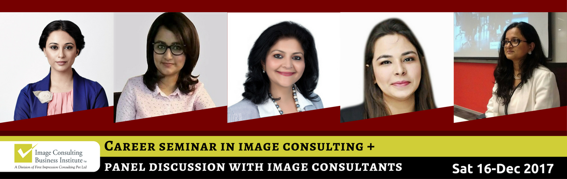 Book Online Tickets for ICBI Seminar + Panel Discussion on Caree, New Delhi. About the Event: Career Seminar in Image Consulting & Soft Skills Training + Panel Discussion with certified & budding Image Consultants Image, Style Wardrobe Consulting and Soft Skills Training is one of the fastest growing professions of th