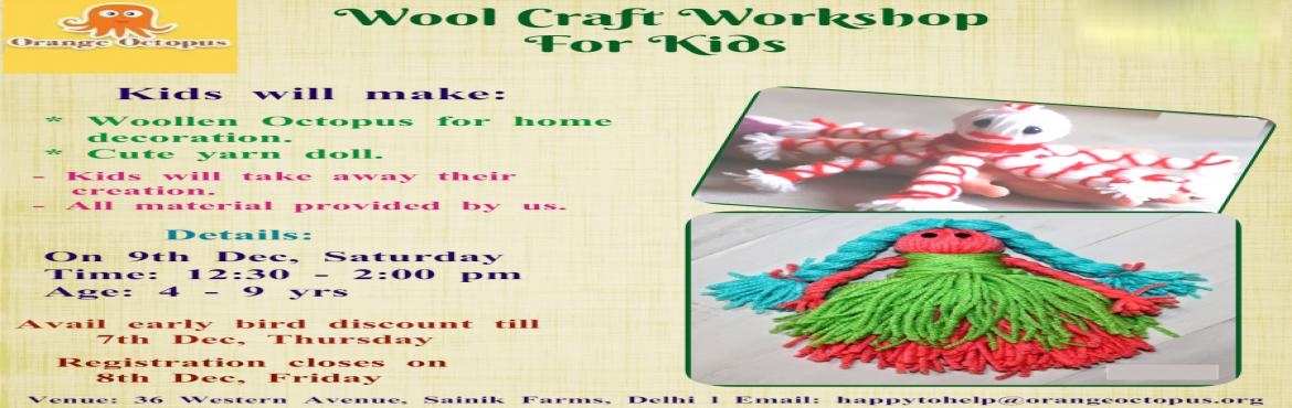 Wool Craft Workshop for Kids