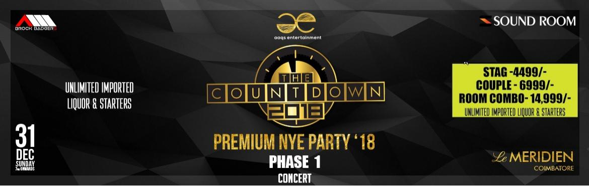 Book Online Tickets for The Countdown 2018 - NYE at Le Meridien,, Coimbatore. Coimbatore Countdown NYE 18New Year Party happening at Le Royal Meridien on 31st December 2017. Let\'s celebrate this New Year Party with loads of fun and music. To Experience the HIGH\'s & LOW\'s of The Biggest NEW YEAR PARTY ever in the ci