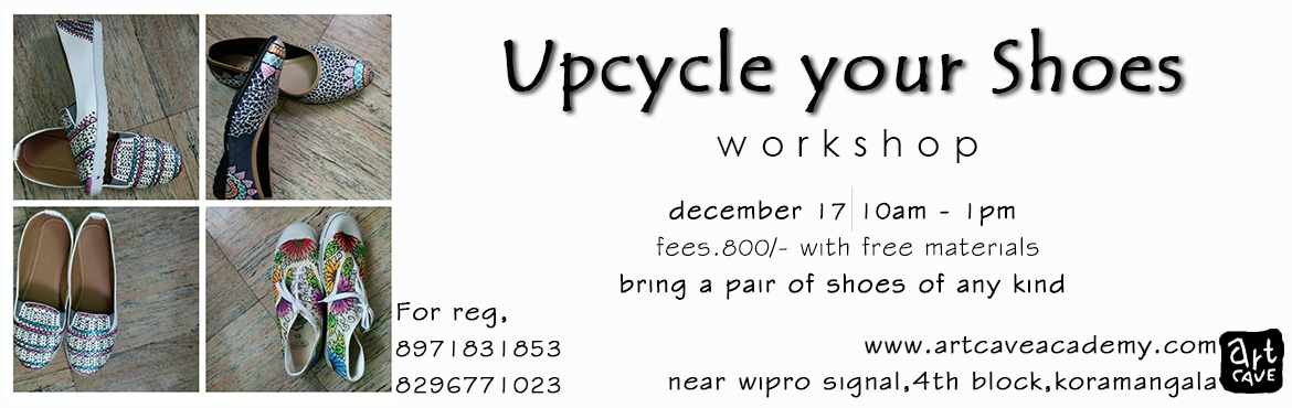 Book Online Tickets for Upcycle your Shoes Workshop, Bengaluru. Bring your shoes of any kind and give them a new exciting look by upcycling using paints,liners,etc.All the materials required for upcycling them will be provided by us for free.