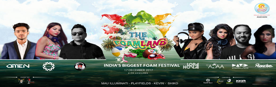 Book Online Tickets for The FoamLand, Mumbai. The show concept leads fans on a journey of unimaginable atmospheres and unforgettableemotions. A concert revolution that has swept the world of electronic dance music, blurringthe line between fantasy and reality with state of the art visual e
