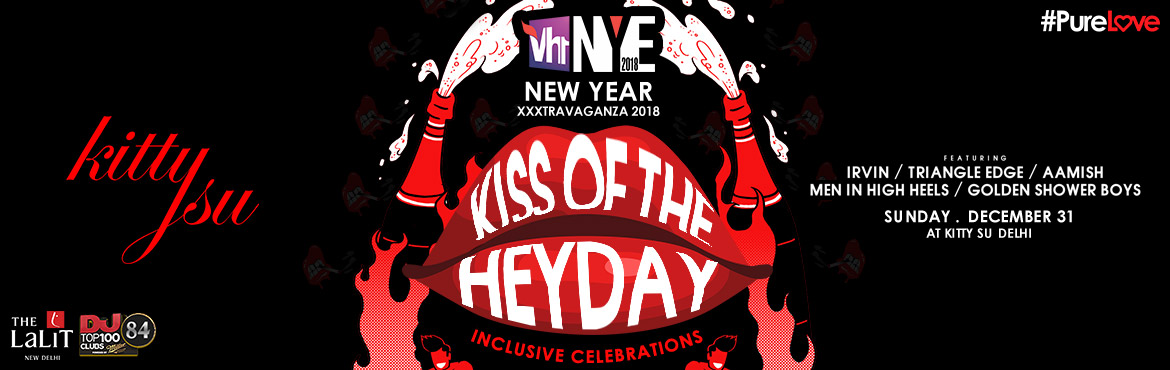 Book Online Tickets for Kiss of the Heyday New Years Eve 2017, New Delhi. I am gearing up for the grandest night of the year and I like to call it \'Kiss of the Heydey\' (NEW YEAR XXXTRAVAGANZA) on the 31st of December. _____________________________________________________On The Deck duties: IRVIN// Triangle Edge