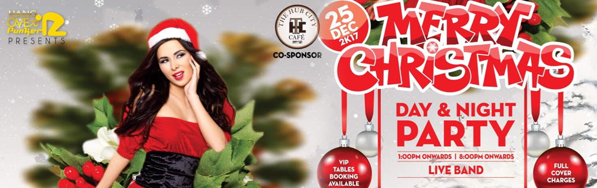 Book Online Tickets for HANGOVER PUNKERZ Presents CHRISTMAS EVE , Chandigarh.  HANGOVER PUNKERZ Presents \'CHRISTMAS EVE 2018\' ENJOY THE LAST NIGHT OF THE YEAR WITH US CHANDIGARH\'S BEST OUTDOOR+CLUB Venue: \