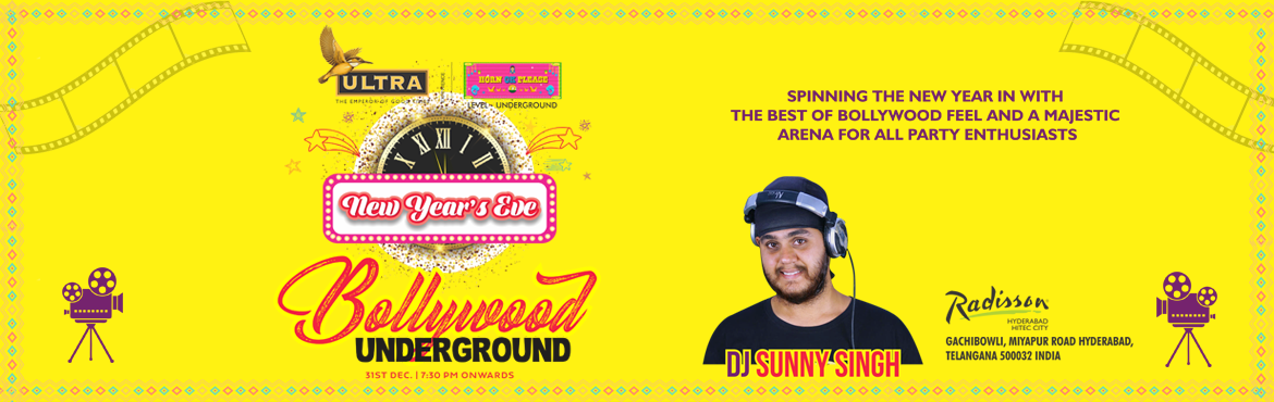 Book tickets online for Bollywood Underground NYE 2018 at Hyderabad Radisson & experience the best of Bollywood feel and majestic arena for all party
