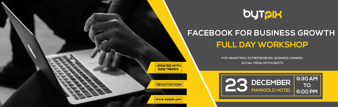 Book Online Tickets for Facebook For Business Growth - A Marketi, Hyderabad. The full day Intensive Workshop is aimed at empowering Business Owners, Marketing Professionals, Social Media Enthusiasts to scale up their Businesses using the most Powerful Marketing Tool in the Today\'s World - FACEBOOK.  Led by Industry Expe