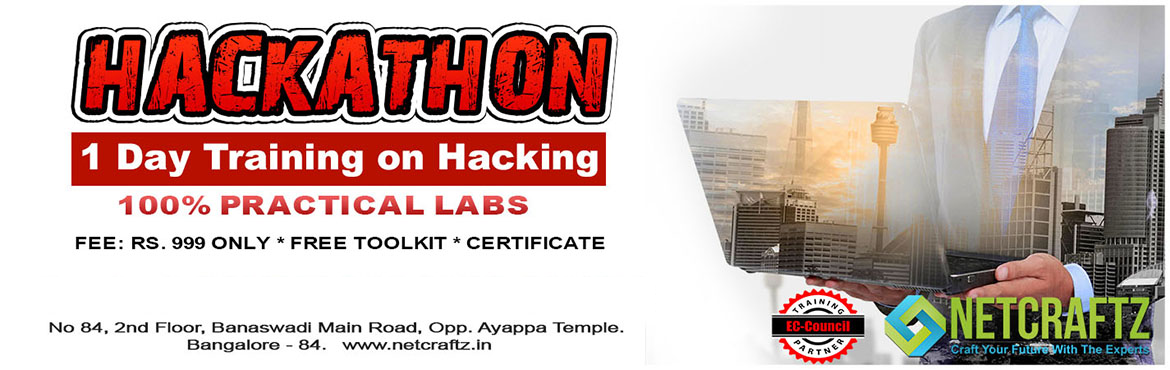 Book Online Tickets for Hackathon - Hacking Training, Bengaluru.   Overview of the WorkshopOne day Workshop on Ethical Hacking and Cyber Security. It will completely be practical lab sessions. Offensive and Defensive attacks will be taught.Company\'s ProfileNETCRAFTZ is an EC-Council accredited Training and E