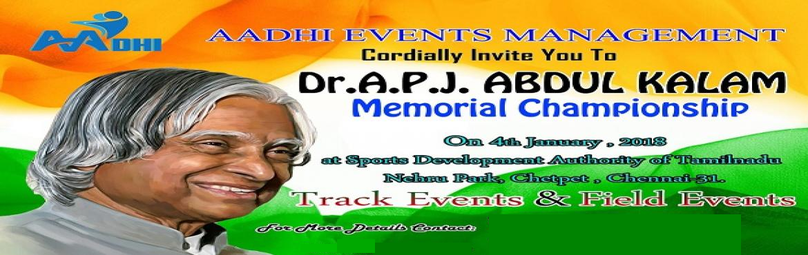 Book Online Tickets for Dr. A.P.J. Abdul Kalam Memorial Champion, Chennai. The nominated athlete can participate in a maximum of 2* events (Under 6 & Under 8 categories) or 3* events (Under 10 / Under 12 / Under 14 category) excluding relay as per details below: (*) Under 10 category – 2 track events and 1 field e