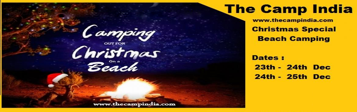 Book Online Tickets for Christmas Special Beach Camping, Pune. Highlights : Beach Resort Camping                Its not whats\'s under the tree that matters its who\'s gathered around it             Celebrate Christmas on the sand by
