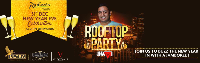 Rooftop New Year Bash 2018 - Radisson Hitech City