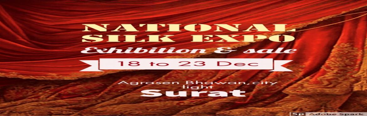 Book Online Tickets for National silk expo sale and exhibition, Surat. wedding collection special