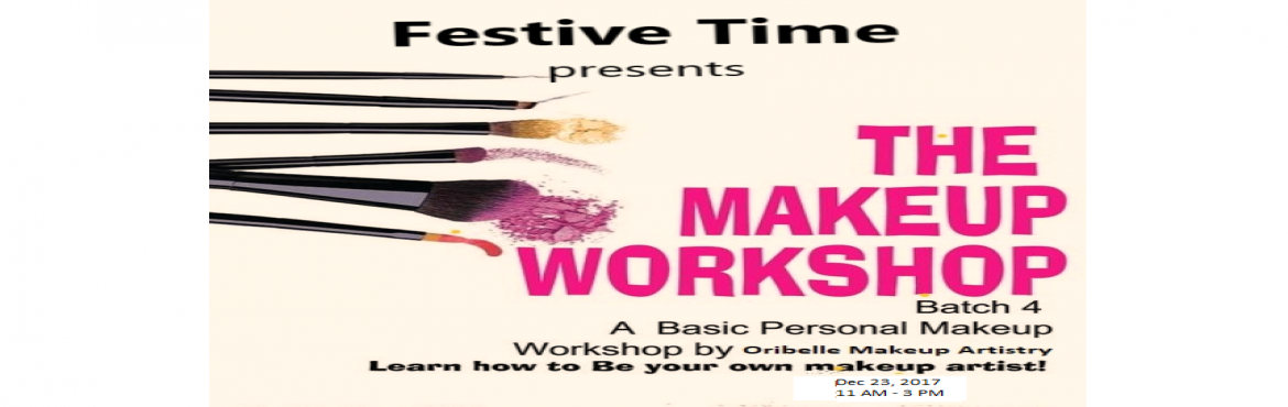 Book Online Tickets for Festive Makeup Workshop on 23rd Dec, Mumbai. Hey Beauties , Workshop alert !!! Do you wanna get dolled up yourself for the festive time ? Yes, we are here to teach you the techniques to do a makeover by yourself in a day  Here you go with the AGENDA for the workshop :- 1. Skincare 2. skin-
