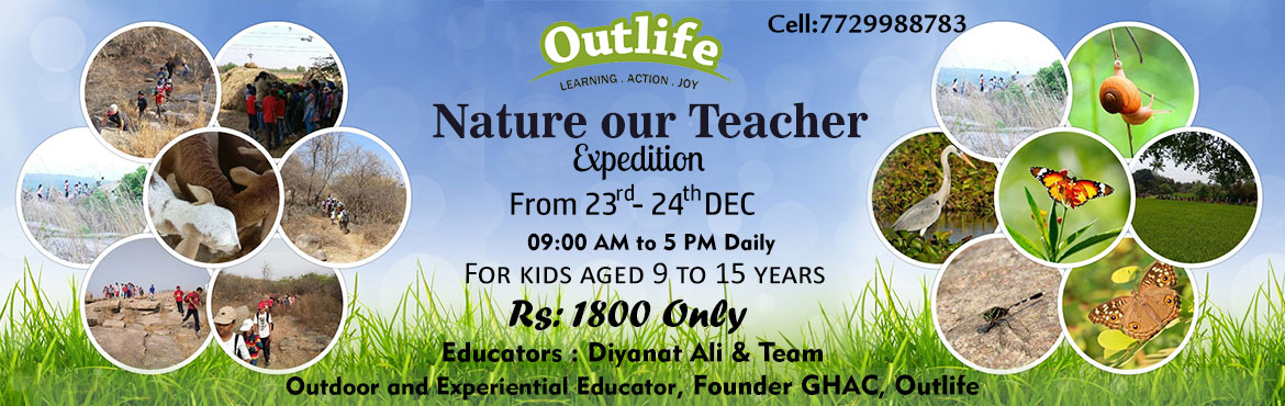 Nature Our Teacher - Study the local flora and fauna as part of the learning expedition.