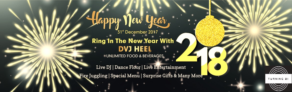 Book Online Tickets for New Year Eve 2k18 at Turning 21, Hyderabad. Tabla-the food beast is coming with the exciting offer for this New Year 2k18 at Turning 21. Artist Info:  DVJ Heel  Event Highlights:  Unlimited Snacks & Beverages Live DJ/Gifts & Many more Fire Juggling Surprise Gifts & More Special Men