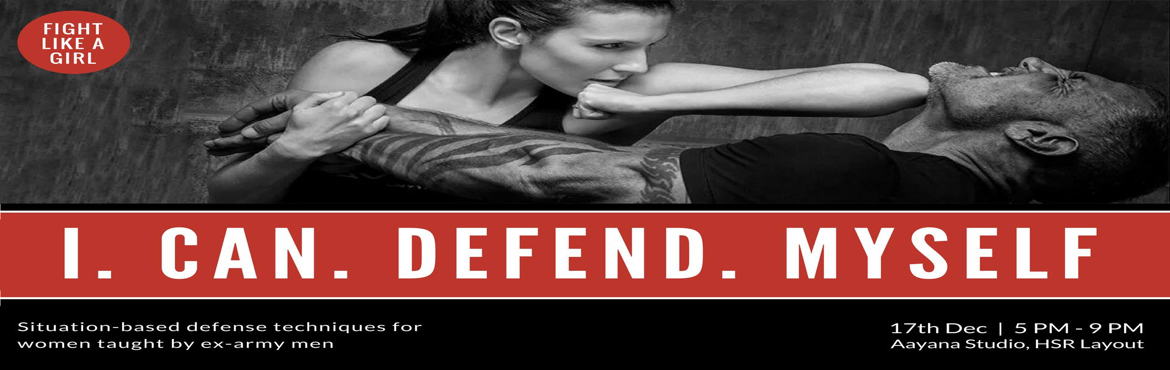 Book Online Tickets for ICanDefendMyself, Bengaluru .  Situation-based Unarmed Combat Training for Self Defense & Protection by World Renowned Grand Master M H Abid & Former Army Officer Major Dhrubajit Das.If you\'re a woman, you\'ve probably experienced your heart rate speed uncontro