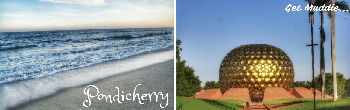Christmas weekend special: The Beautiful Pondicherry | Get Muddie