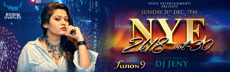 New Year Eve 2k18 Vol-3.0 at Fusion9