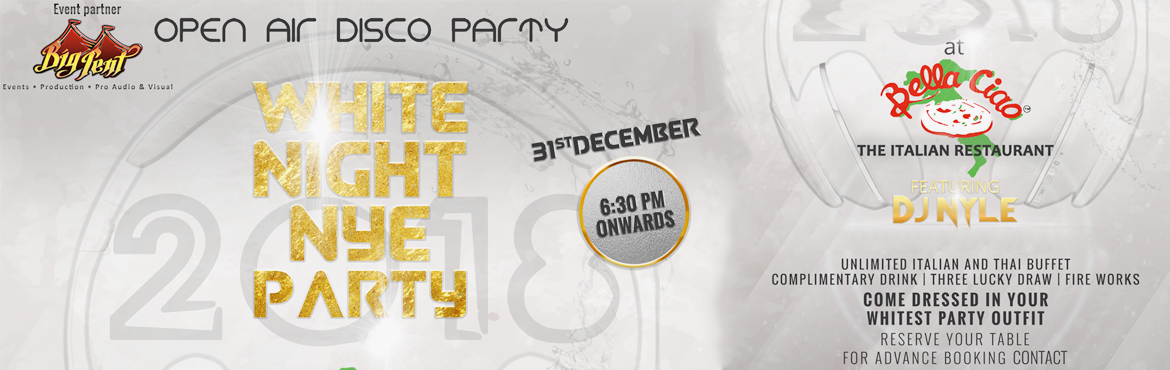 Book Online Tickets for WHITE NIGHT NYE PARTY 2018, Chennai.  Come dressed in your whitest party outfit and enjoy a night of fun, food and dance. Open air disco with D.J. Nyle. Unlimited Italian and Thai buffet, lucky draws, fire works, complimentary drink for everyone. Book before December 24th and get 1