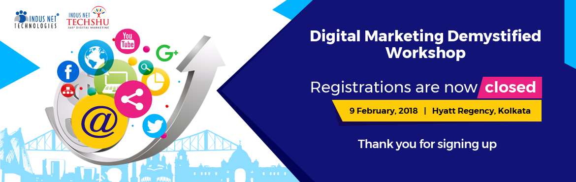 Book Online Tickets for Digital Marketing Demystified | Training, Kolkata. POWERFUL Digital Marketing Structures / Frameworks 2017 was a super successful year for the Digital Marketing Demystified Workshop series. We went to London (twice), Singapore, Jakarta, Jaipur, Mumbai, New Delhi and Kolkata. This year we are sta
