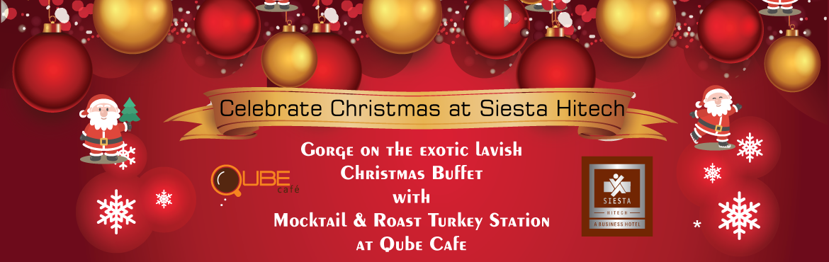 "Book Online Tickets for Christmas Eve Dinner and Brunch at Siest, Hyderabad. Siesta Hitech concept for this special season is ""Season of Joy- a Time for Giving."" We would like all the guests visiting our hotel to have a splendid time with us, and share the joy with the people you love and care for. Our celebration"