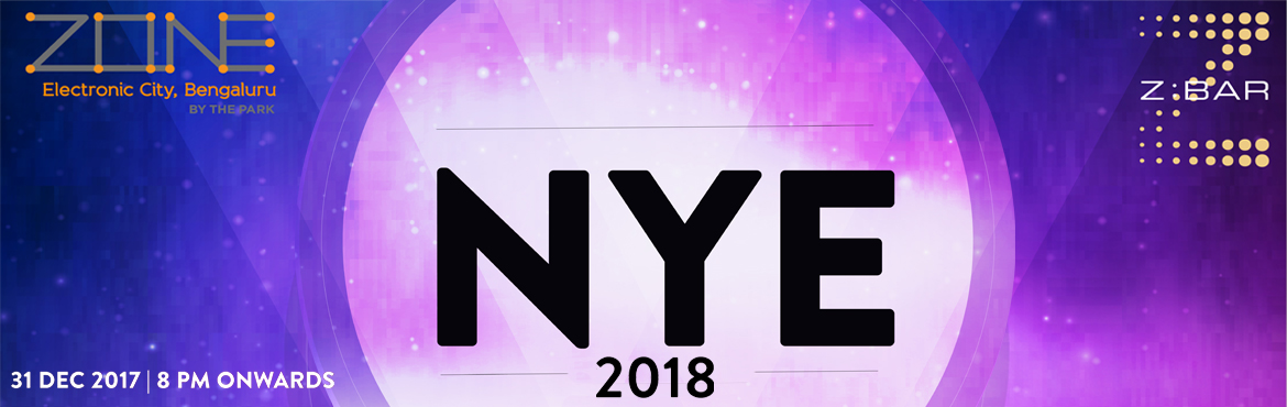 NYE 2018 AT ZONE BY PARK
