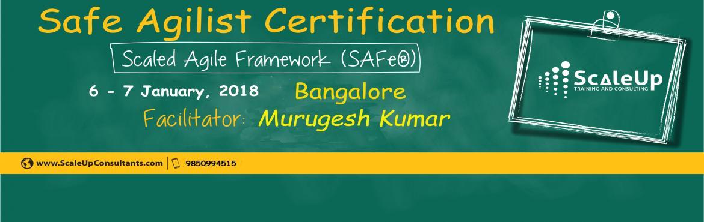 SAFe Agilist Certification V4.5 Bangalore January 2018