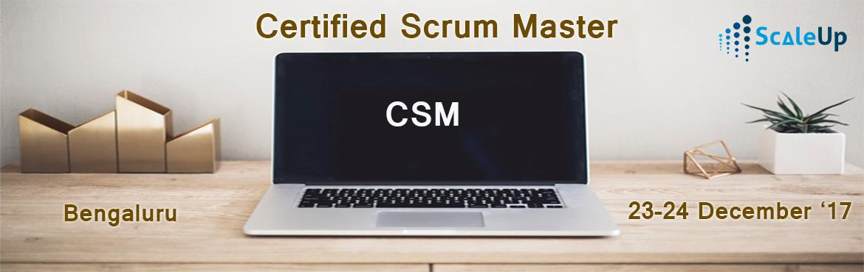 CSM Certification, Bangalore 23 Dec 2017