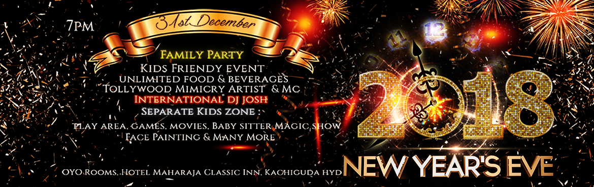 Book Online Tickets for Celebrate New Year with  Family 2018, Hyderabad. See out 2018 in style ! Make the last few hours of 2018 the most memorable of the year with you Family & Kids.  Gala Buffet menu includes all your Indian & Continental favorites includes Choose from our drinks stations serving eve